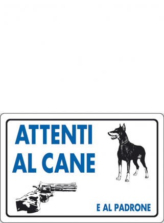 """Cartello """"Attenti al cane e al padrone"""" - 1"""