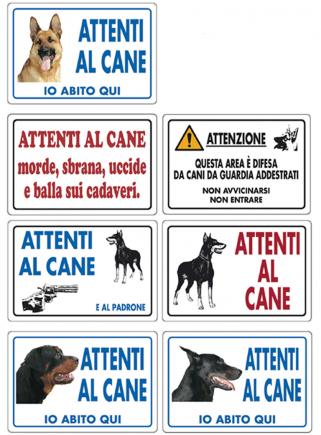 """Cartello """"Attenti al cane morde sbrana"""""""