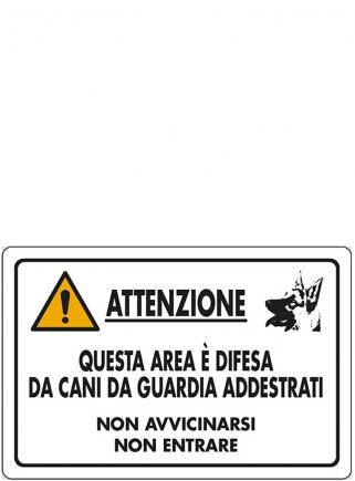 """Cartello """"Attenti al cane non avvicinarsi"""" - 1"""