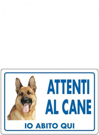 """Cartello """"Attenti al cane PASTORE"""" - 1"""