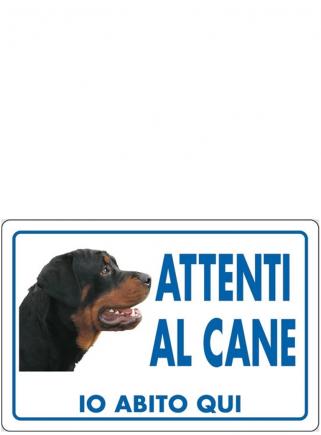 """Cartello """"Attenti al cane ROTTWEILER"""" - 1"""