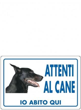 """Cartello """"Attenti al cane DOBERMAN"""" - 1"""